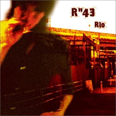 "Rio「R""43」"