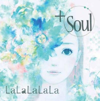 +Soul「LaLaLaLaLa」